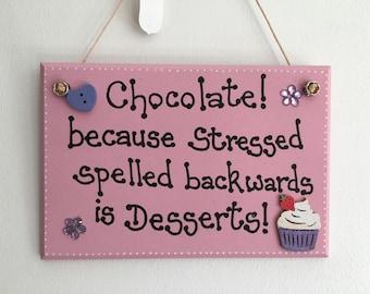 Stressed Desserts handmade wooden gift plaque