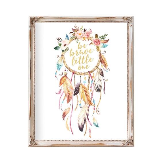 Be Brave Little One, Dreamcatcher Art, Dreamcatcher with Flowers, Bohemian Nursery