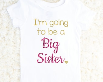 Big Sister Shirt, Baby Announcement, Big Sister Tee, Toddler Girlshirt, Glitter Sister Shirt, Sister Announcement, Sibling, American Apparel
