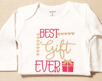 Baby Girl Christmas Clothes - Baby Girl Outfit - Best Gift Ever - Baby Holiday Outfit - Cute Baby Clothes