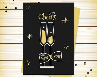Happy New Year Card - Downloadable New Year Greeting Card - Cheers - 2017 - New Years Card