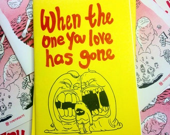 When the One You Love Has Gone