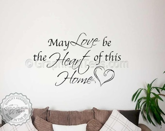 Family Wall Sticker, Inspirational Quote, Love Be Heart of Home, Wall Art Decal