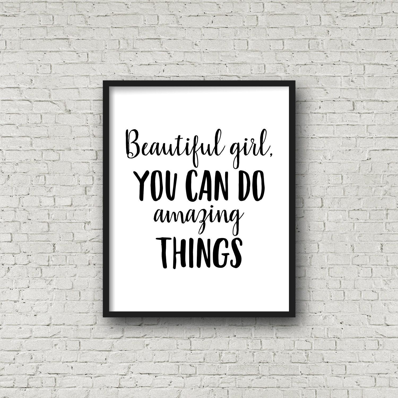 Do Amazing Things: Beautiful Girl You Can Do Amazing Things 5x7 8x10 11x14