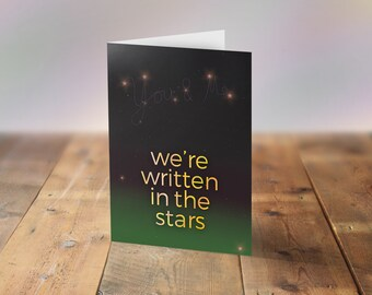 Funny Anniversary Card, Science Valentine's Card, Written in the Stars Card, I love science, Space Card, You and Me Card, One I love Card