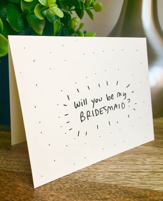 Will you be my bridesmaid card, Be my Bridesmaid card, Funny bridesmaid card , Hand lettered card, bridesmaid card cute