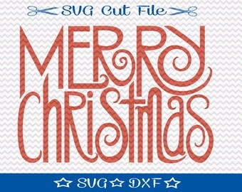 Christmas SVG File, SVG Cut File for Silhouette, Xmas SVG, Happy Holidays svg, Merry Christmas svg