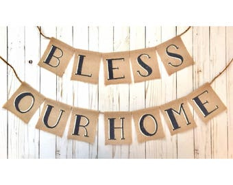 Bless Our Home Banner | Bless Our Home Sign | Rustic Home Decor | Burlap Home Banner | Bless Our Home Wall Decor