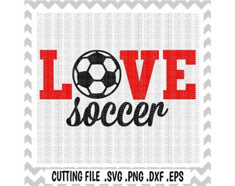 Love Soccer Svg, Soccer Mom,  Sports, Svg-Dxf-Eps-Png, Cutting  Files for Silhouette & Cricut, Svg Download.