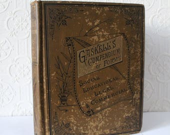 Gaskell's Compendium of Forms, Social, Educational, Legal & Commercial (1882) By Prof, G. A. Gaskell