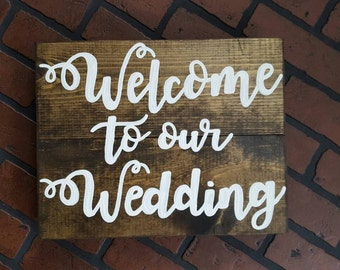 Welcome to our wedding Wood Sign