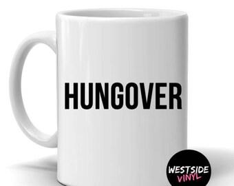 Hungover, Mugs, Novelty Gifts, Funny Mugs