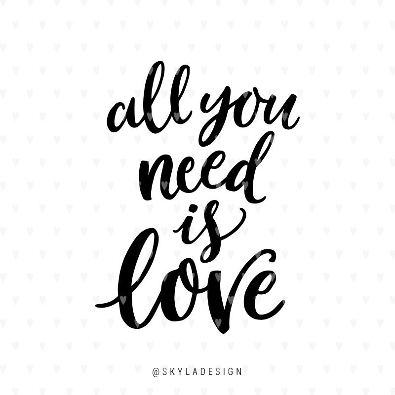 Download Love svg Valentines svg file All you need is love Valentine