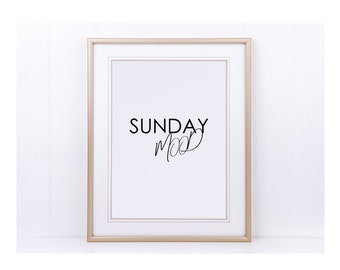 "Poster, print, print ""Sunday mood"""