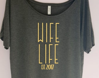 Wife Life Shirt, Bachelorette Party Shirt, Bride Shirt, Bridesmaid Shirt, Team Bride,Bridal Shirt, Wifey Shirt, New Wife Shirt, Bride Gift