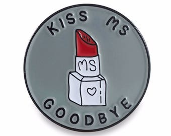 Kiss Ms Goodbye (supporter)