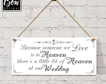 WEDDING rememberance sign, someone we love is in heaven........... wedding decor
