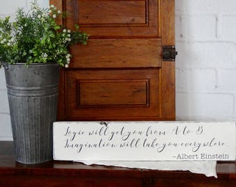 Albert Einstein Quote Wood Sign, Rustic Wood Sign, Farmhouse Decor, Quotes/Sayings on Wood Sign, Quotes by Einstein, Distressed Wood Sign