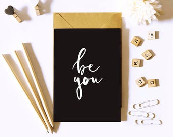 Typographic print, black and white | Be You