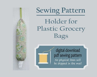 Easy Sewing Pattern, Plastic Bag Holder, Grocery Bag Holder, PDF Pattern, Beginners Sewing Pattern,  Sewing for Beginners
