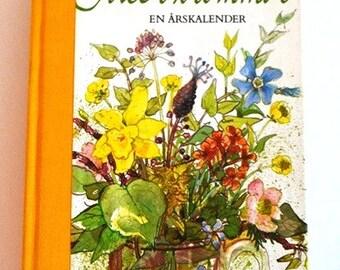 Året i blommor, year calendar garden fantasist or flower lover or romantic Sweden fan!