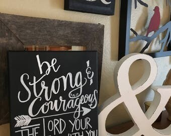 "Joshua 1:9 ""Be strong and courageous wherever you will go"" chalkboard style canvas"