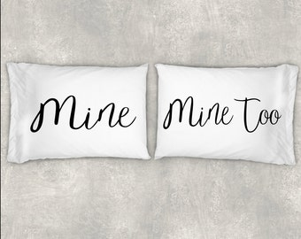 Mine, Mine Too Pillow Case Set, Couples Pillow Case Set,Custom Pillow Case Set, Beautiful Personalized Pillow Cases, Valentine's Day!