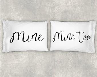 Mine Mine Too Pillow Case Set Couples Pillow Case SetCustom Pillow Case