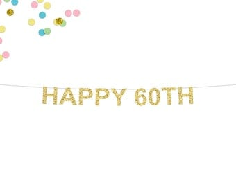 Happy 60th Glitter Banner | 60th Birthday Banner | Birthday Banner | Sixty | 60th Party Banner | 60 | 60th Wedding Anniversary | 60th Decor