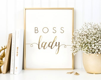 Printable Boss Gift, Women Printable Gift, Cubicle Decor, Quote for Desk, Office Cubicle Art, Lady Boss Art, Gold, Coworker Gift Wall Art