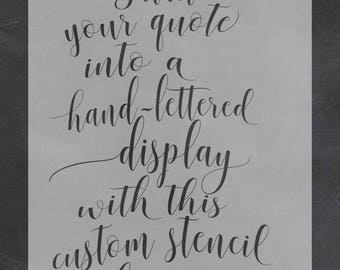 CUSTOMIZED Quote Stencil // Customized Quote Decal  // Custom Hand-Lettered Style Stencil // DIY Wall Art