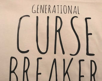 Adult Generational Curse Breaker T-Shirt (Extra Large)