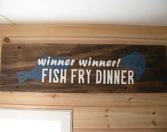 Winner, Winner, Fish Fry Dinner Sign