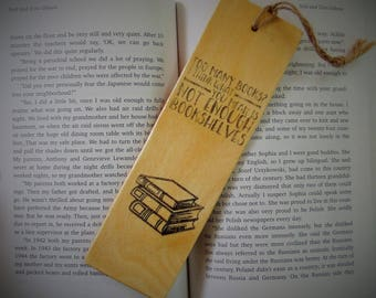 Not Enough Bookshelves Wood Bookmark