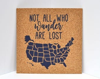 USA Cork Map - Not All Who Wander Are Lost - Pinnable Corkboard of the US - United States Travel Map / Bulletin Board