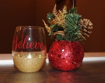Believe // Holiday Wine Glass // Christmas Wine Glass // 15 oz wine glass // Gifts for Her