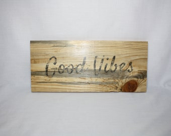 GOOD VIBES Positive Quotes, Positive Sayings, Namaste Meditate Yoga Stress Free Reclaimed Wood, gifts under 25 dollars