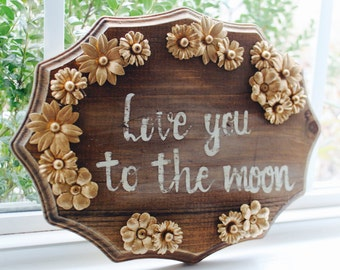 Love You to the Moon Wooden Sign