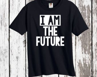 I am the future - raising the future - tshirt - Toddler style - Stylish - Trendy - kids shirt - birthday gift - Kids style - Funny quote