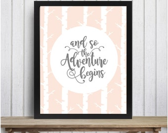 And so the Adventure begins 8x10 wall art for a baby nursery, child's bedroom.