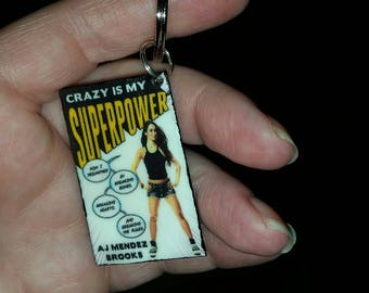 crazy is my superpower AJ Lee Brooks Book keychain, acrylic, wwe, book keychain, 1 dollar donated to Paws Chicago
