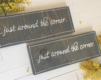 Just Around The Corner, Wood Sign, Theocratic Sayings, Housewarming, Baptism Gift, Decor
