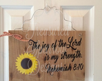 The Joy of the Lord is My Strength Nehemiah 8:10 Bible verse wooden sign, fall, autumn, sunflower, thanksgiving, grateful, blessings,