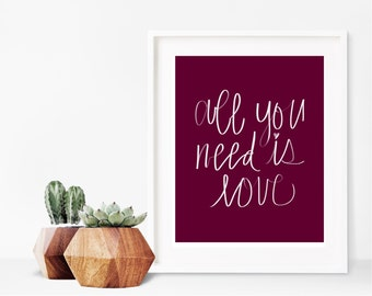 "Printable ""All You Need is Love"" Print (Instant Download)"