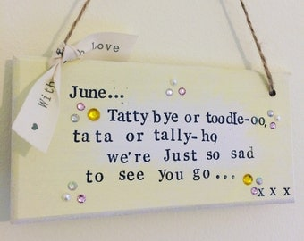 leaving plaque/ leaving gift /tatty bye/ farewell /colleague gift /toodle oo /plaque /shabbychic