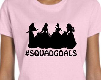 Womens Disney squadgoals Shirt, squadgoals princess shirt, Disney princess, Custom Disney Shirt