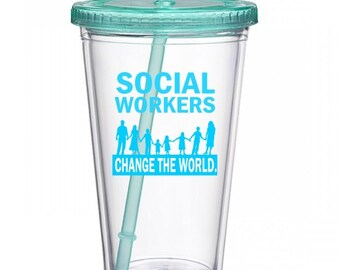 Social Workers Change the World Tumbler, Social Work, Social Worker Tumbler, Social Worker Gift, Social Worker, Social Worker cup