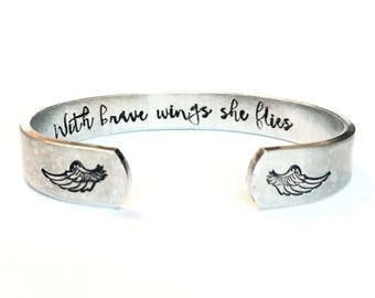 With brave wings she flies, hand stamped cuff, cuff bracelet, angel wings, personalized gift, loss of loved one,