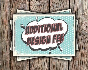 Additional Design Fee 1