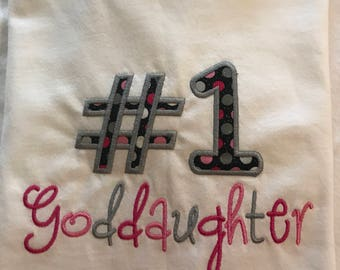 Best goddaughter shirt/ embroidered appliqued shirt/number one goddaughter shirt/personalized #1 daughter onesie/#1 grandaughter shirt/